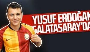 Yusuf Erdoğan Galatasaray'da! Formayı Giydi!